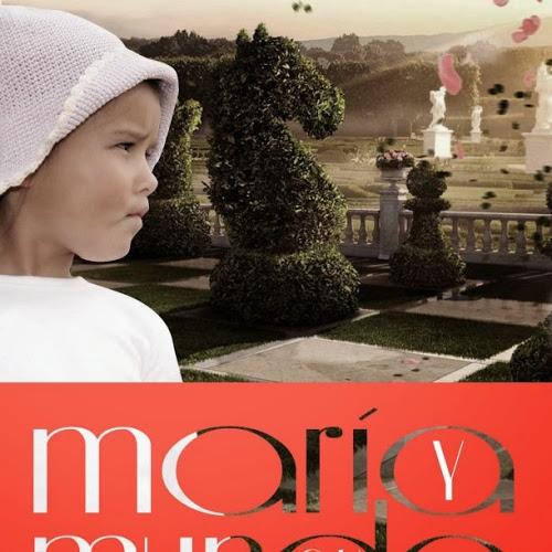 Libro maria y su mundo
